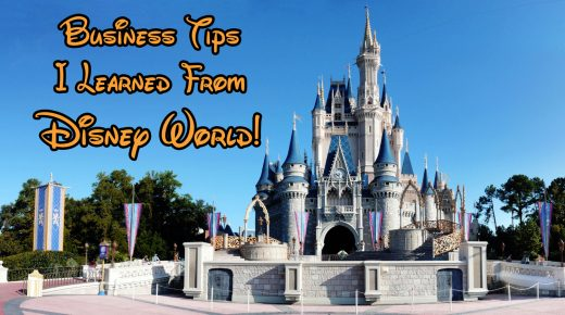 Business Tips I Learned From My Disney World Experience