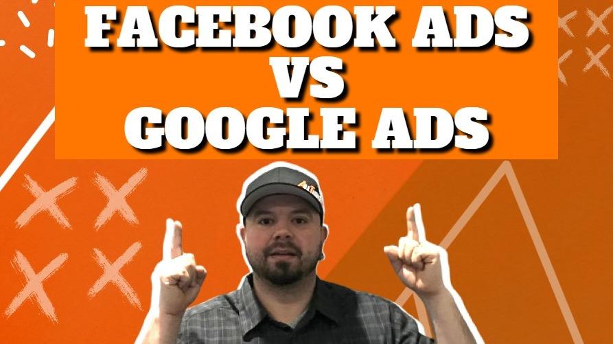 Facebook Ads vs Google Ads – Let's Get Digital