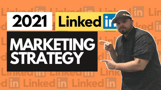 2021 LinkedIn Marketing Strategy