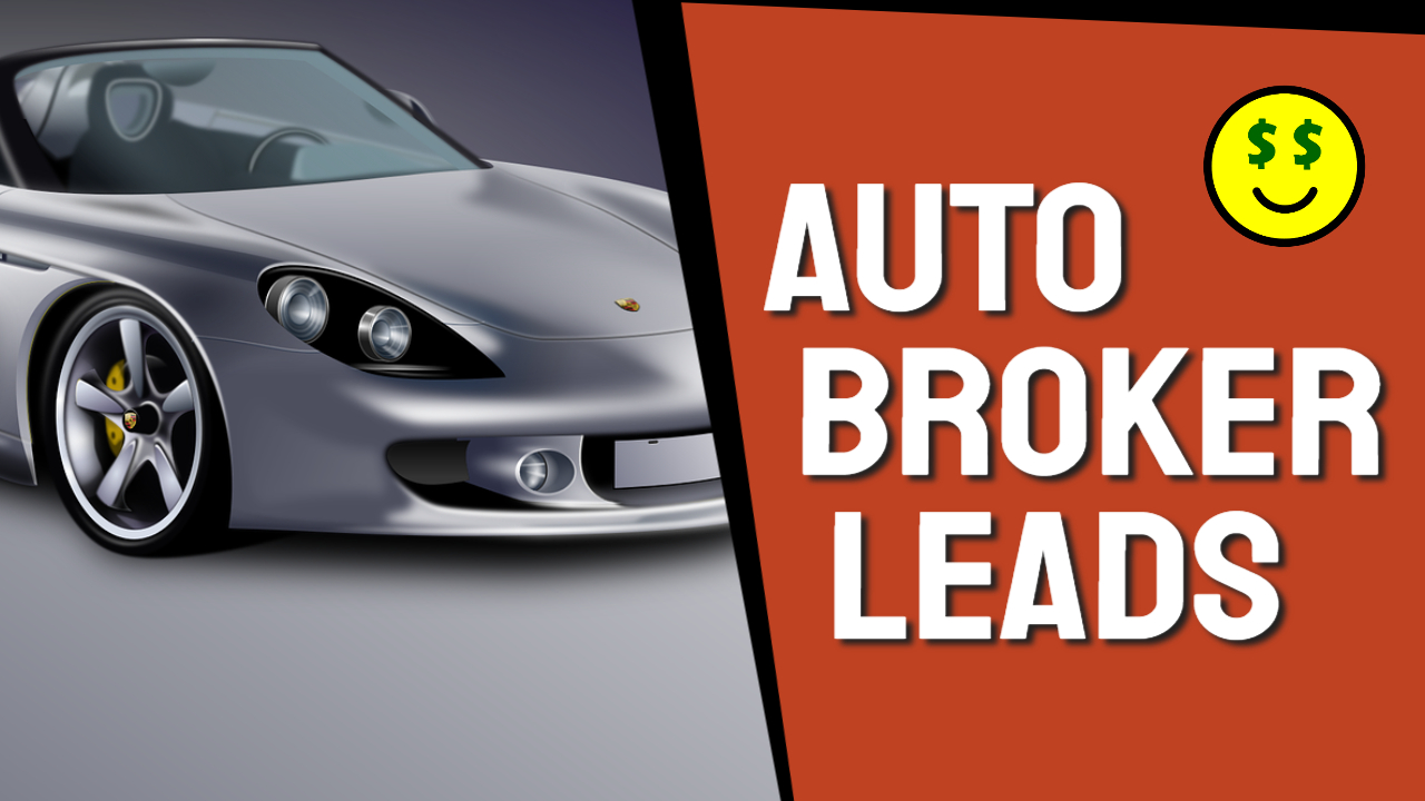 Auto Broker Sales Leads