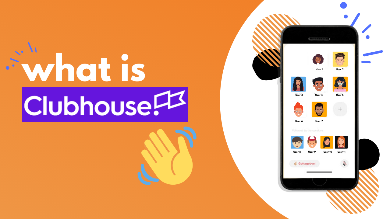 What Is Clubhouse